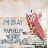 Product Image: Paperclip Worship - I'm Okay