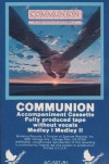 Product Image: Communion  - Communion: A Sing-A-Long For God's People In Harmony (Accompaniment Cassette - Filly Produced Tape Without Vocals)