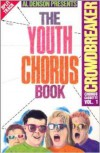 Product Image: Al Denson - Youth Chorus Book Vol 1: Praise