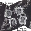 Product Image: Sojourn - Not The Same Thing