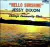 Product Image: Jessy Dixon & The Chicago Community Choir - Hello Sunshine