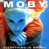 Product Image: Moby - Everything Is Wrong