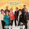 Product Image: The Gathering Place Praise Band - A New Place To Party