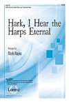 Product Image: Mark Hayes - Hark, I Hear The Harps Eternal (Vocal Solo)