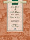 Product Image: Mark Hayes - The Best Of Mark Hayes For Solo Voice