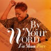 Product Image: LaShun Pace - By Your Word