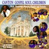 Product Image: Canton Gospel Soul Children, Randolph Watson Family & Friends - Canton Gospel Soul Children With Randolp Watson Family & Friends