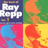 Ray Repp - The Best Of Ray Repp Vol 1