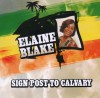 Product Image: Elaine Blake - Sign Post To Calvary