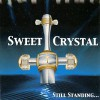 Product Image: Sweet Crystal - Still Standing