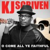 Product Image: K J Scriven - O Come All Ye Faithful