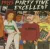 Product Image: Playdough & Sean Patrick - 1985 Party Time Excellent