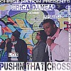 Product Image: Erica Danea - Pushin That Cross (ftg Godz Geek, Pharmz & Lox)