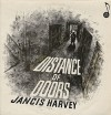Product Image: Jancis Harvey - Distance Of Doors