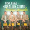 Product Image: Ernie Haase & Signature Sound - Happy People