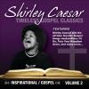 Product Image: Shirley Caesar - Timeless Gospel Classics: Inspirational Gospel Vol 2