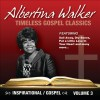 Albertina Walker - Timeless Gospel Classics: Inspirational Gospel Vol 3
