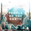 Product Image: People Of The Earth  - We Are The People Of The Earth