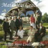 Product Image: Matchless Grace - What More Could God Do