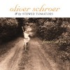 Product Image: Oliver Schroer & The Stewed Tomatoes - Freedom Row