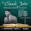Product Image: Rev Claude Jeter - Timeless Gospel Classics: Inspirational Gospel Vol 5