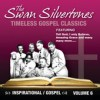 Product Image: The Swan Silvertones - Timeless Gospel Classics: Inspirational Gospel Vol 6