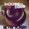 Product Image: Backroom Stereo - Silver Screen