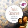 Product Image: Siegfried Fietz, Johannes Jourdan - Paulus Oratorium: Lass Dir An Meiner Gnade Genugen