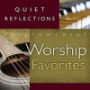 Product Image: Mark Baldwin - Quiet Refections: Instrumental Worship Favorites