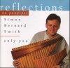 Product Image: Simon Bernard-Smith - Reflections On Panpipes: Only You