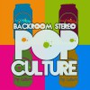 Product Image: Backroom Stereo - Pop Culture