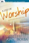 Product Image: Asaph Borba - A Life Of Worship