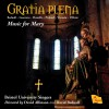 Product Image: Bristol University Singers, David Allinson, David Bednall - Gratia Plena: Music For Mary