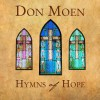 Product Image: Don Moen - Hymns Of Hope