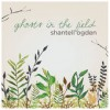 Product Image: Shantell Ogden - Ghosts In The Field