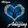 Product Image: Milliyon - Your Love Is Amazing
