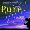 Product Image: Jason Alvarez - Pure Worship