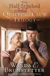 Wanda Brunstetter - The Half-Stitched Amish Quilting Club Trilogy