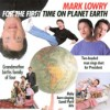 Product Image: Mark Lowry - For The First Time On Planet Earth