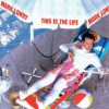 Product Image: Mark Lowry - This Is The Life