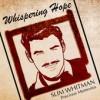 Product Image: Slim Whitman - Whispering Hope Precious Memories