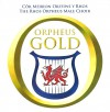 Product Image: The Rhos Orpheus Male Choir - Orpheus Gold