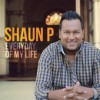 Product Image: Shaun P - Everyday Of My Life