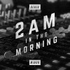 Product Image: Derek Minor - 2 AM In The Morning