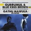Product Image: Gurrumul & Blue King Brown   - Gathu Mawula Revisited