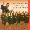Product Image: Malcolm Williams & Great Faith - Gotta Make It