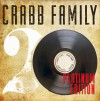 Product Image: The Crabb Family - Crabb Family Platinum Edition