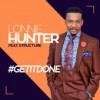 Product Image: Lonnie Hunter & Structure - #GETITDONE