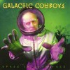 Product Image: Galactic Cowboys - Space In Your Face