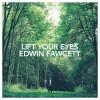Product Image: Edwin Fawcett - Lift Your Eyes